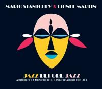 Mario Stanchev & Lionel Martin: «Jazz before jazz»