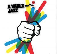 A Vaulx Jazz fête ses 30 ans….. mais quid de la 31ème ?