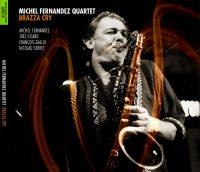Le nouvel album de Michel Fernandez : chaud comme la Brazza !